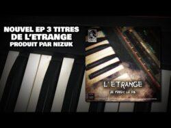 """L'ETRANGE – """"JE PERDS LE FIL"""" [PROD. NIZUK] (FULL EP) {2021} ( RAP OLD S ..."""