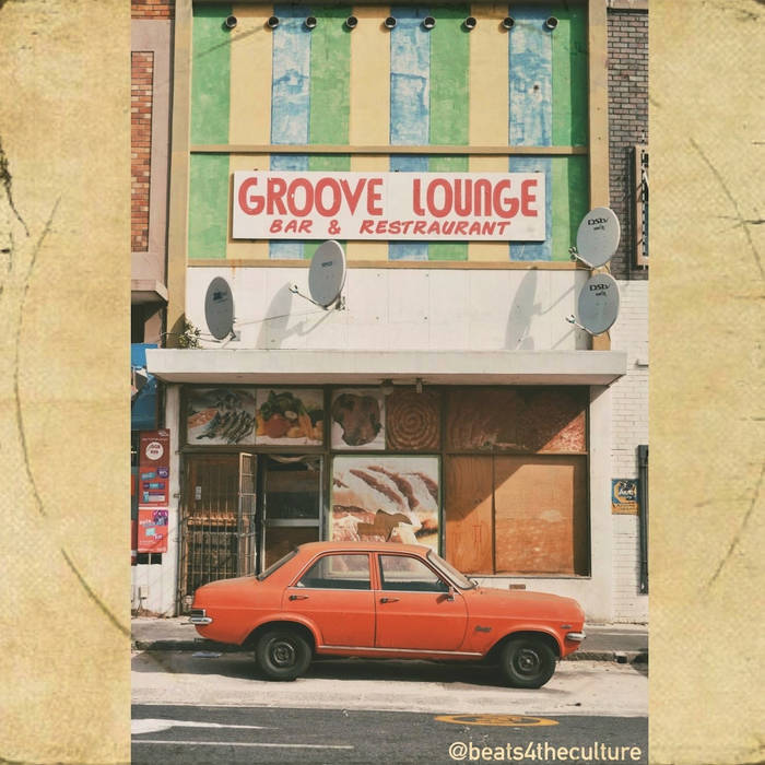 Groove Lounge by @beats4theculture Compilation beattape