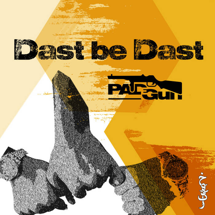 Dast be Dast by PadeGun