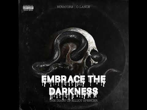 Novatore – Embrace The Darkness (Prod by C-Lance) | The Diary of Elliot Spencer