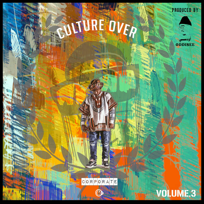 CULTURE OVER CORPORATE,VOL III by UPTOWN XO