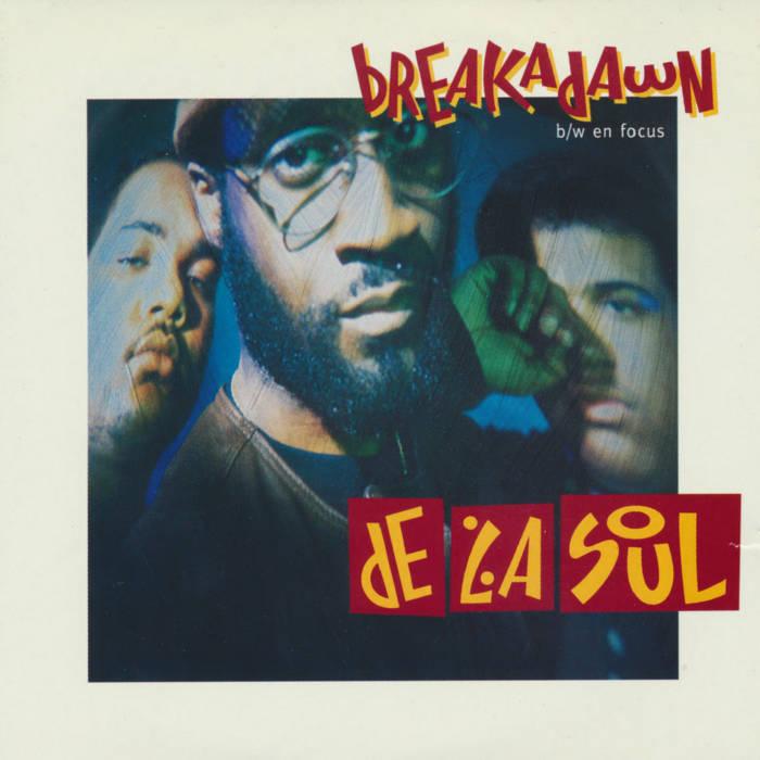 Breakadawn / En Focus by De La Soul (1993, Single)