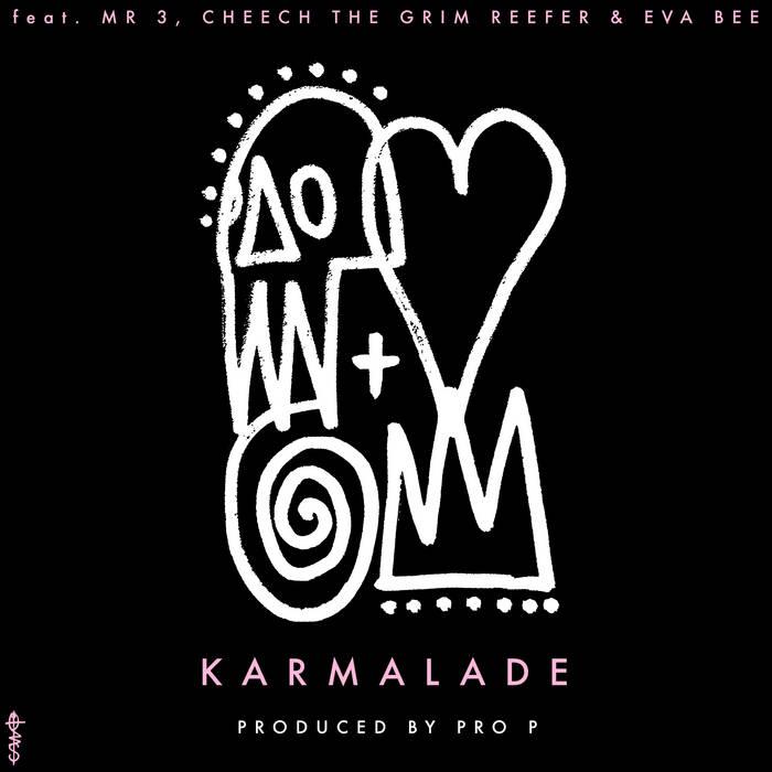K A R M A L A D E by PeteObsolete