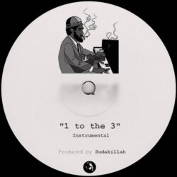 1 to the 3 by Sudakillah (Instrumental)