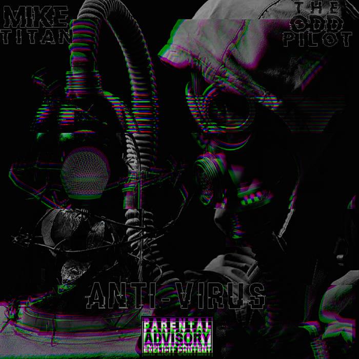 Anti-Virus by Mike Titan X The Odd Pilot