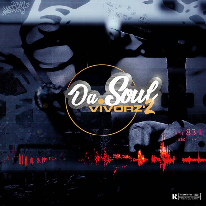 Da.Soulvivorz'2 by Dan.Akill