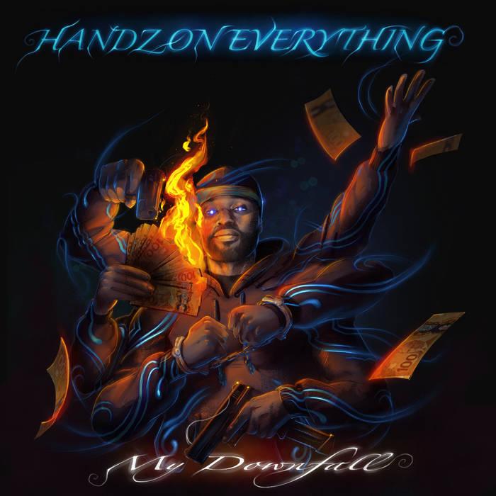 Handz On Everything by MC God Bless