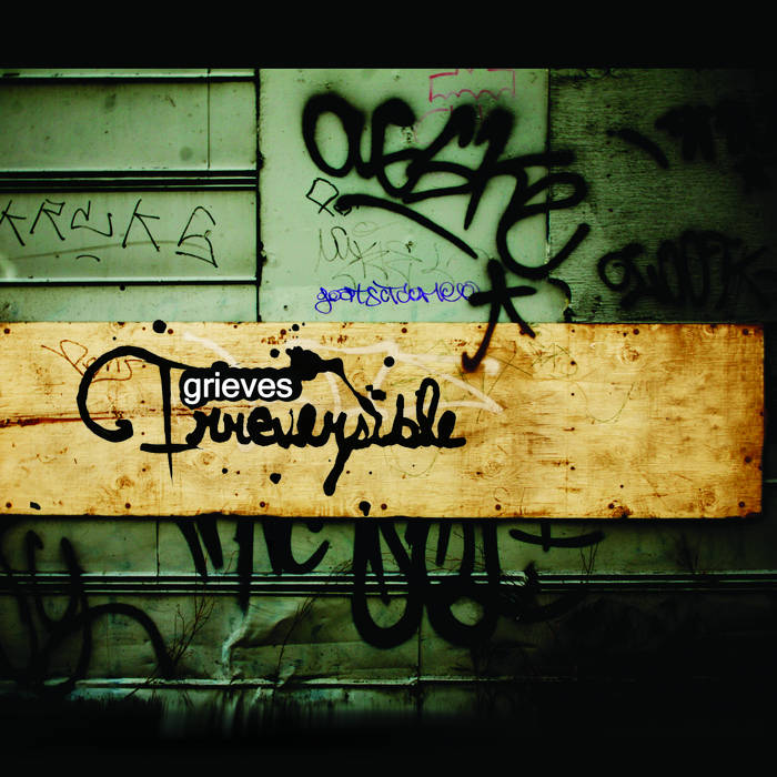 Irreversible by Grieves (2007)