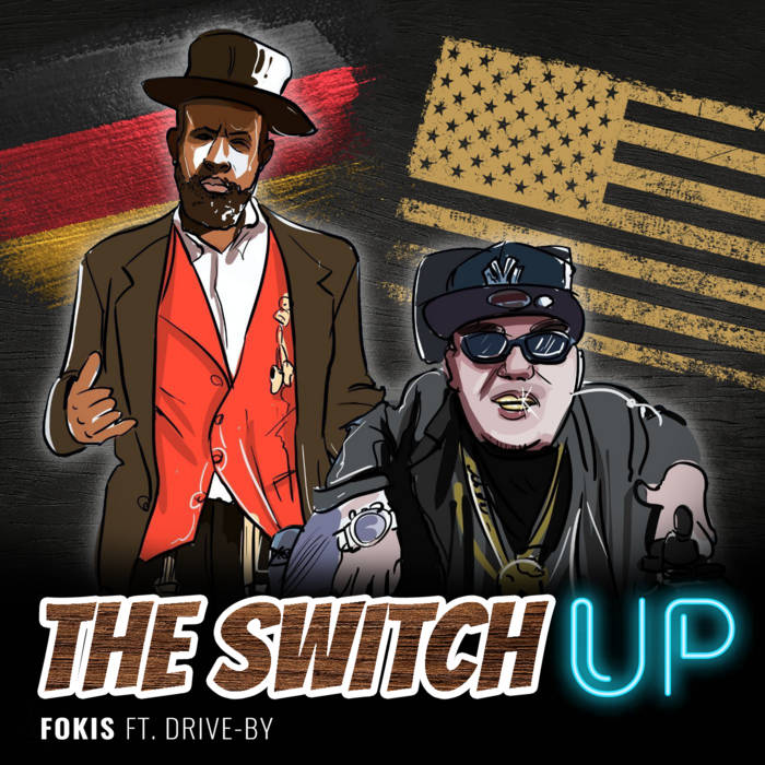 The Switch Up Ft. Drive-By by Fokis