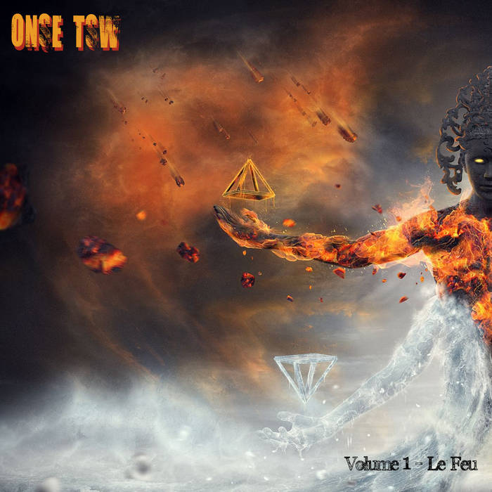 Feu et Glace Volume 1 – Le Feu by Onse TSW