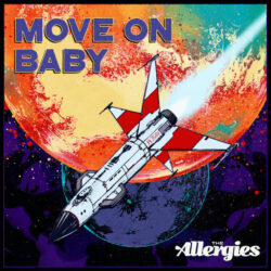 Move on Baby by The Allergies