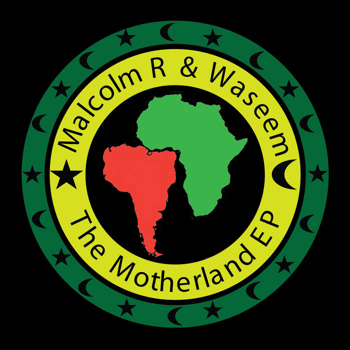 The Motherland EP by Malcolm R & Waseem