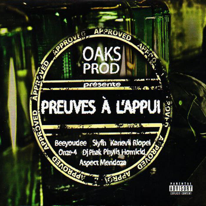Preuve à l'appui (Compilation ) – by Beeyoudee, Riopel, Aspect Mendoza, Phylis Homic ...