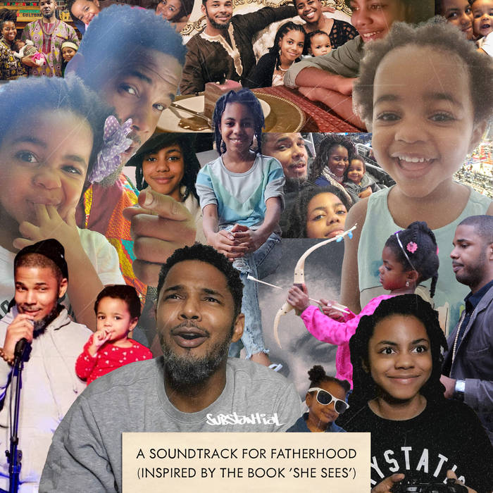 A Soundtrack for Fatherhood (Inspired by the book 'She Sees') by Substantial