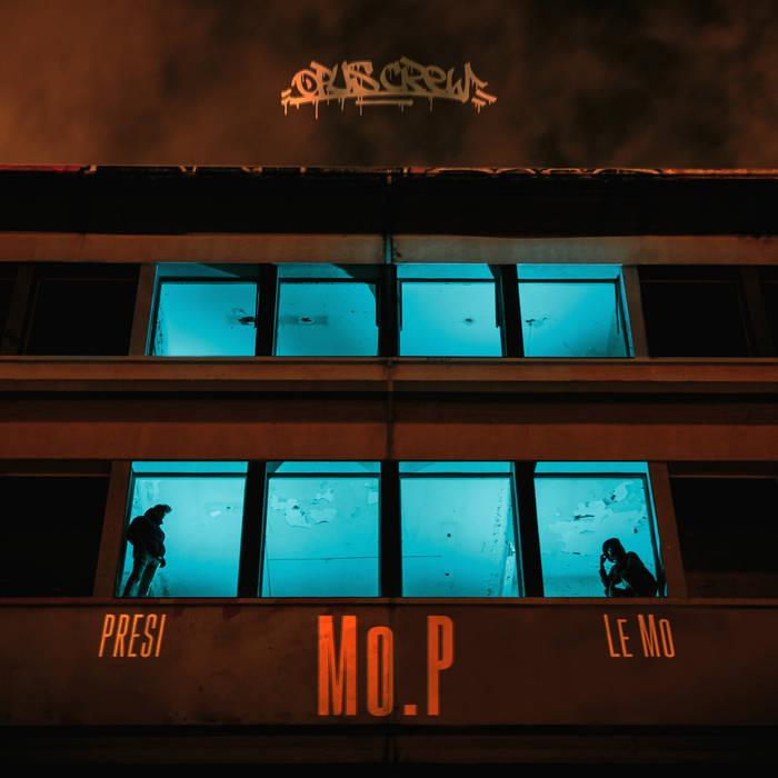 Mo.P by Le Mo x Presi (2020)