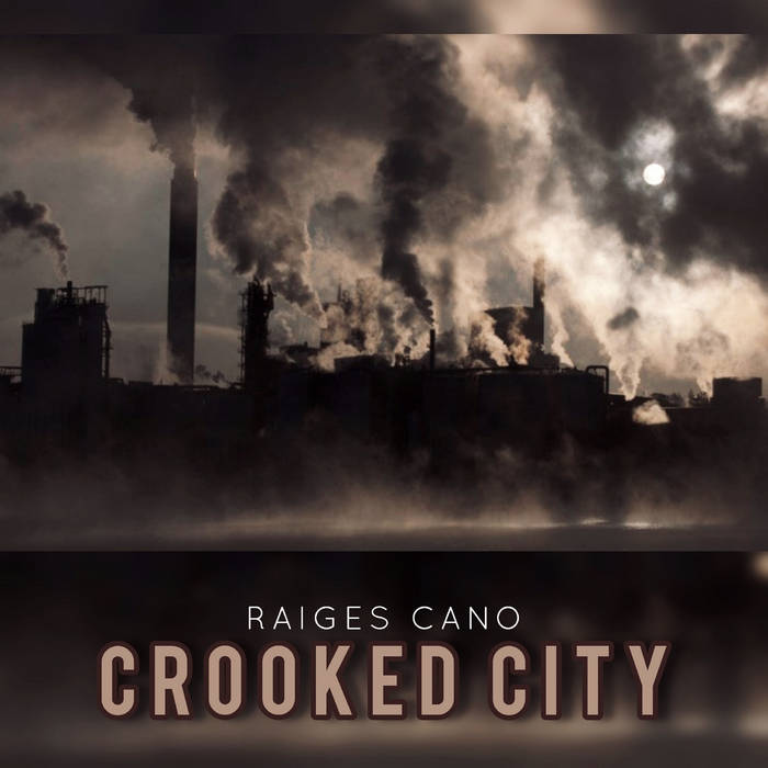 Crooked City by Raiges Cano (Instrumental)
