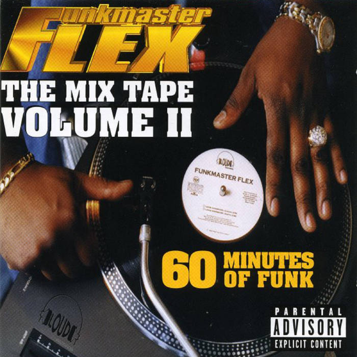 The Mix Tape, Volume 2, 60 Minutes Of Funk (1997) by Funkmaster Flex