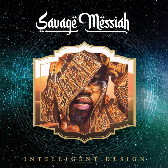 Intelligent Design by Savage Messiah (Creative Juices Music)