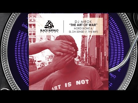 Nord1kone x El Da Sensei feat I.M.F – Art of War (Produced by DJ MROK)