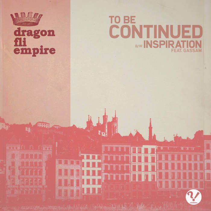 To Be Continued / Inspiration by Dragon Fli Empire