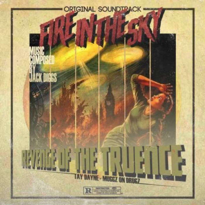 Fire In The Sky by Revenge of the Truence & Jack Diggs