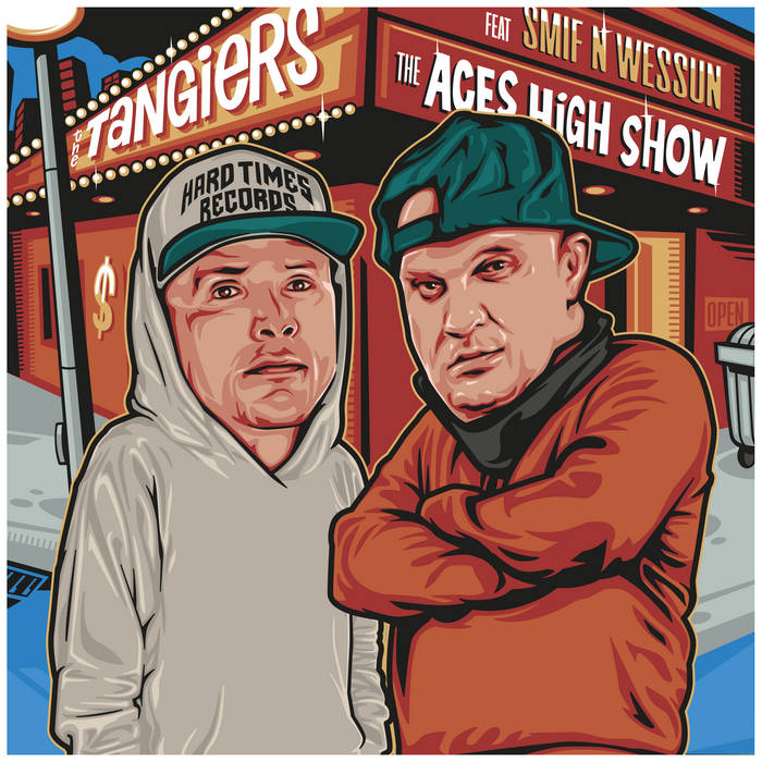 """The Tangiers feat. Smif-N-Wessun """"The Aces High Show"""" by HARDTIMES RECORDS"""