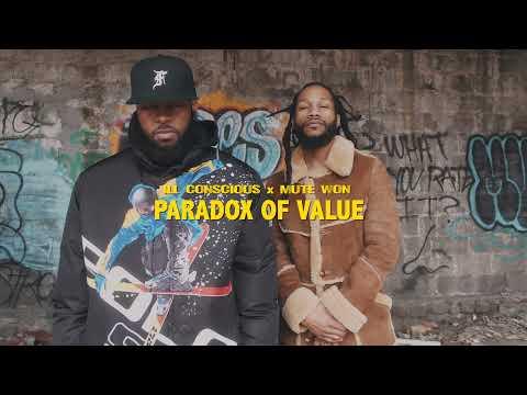 ILL Conscious x Mute Won – Paradox of Value