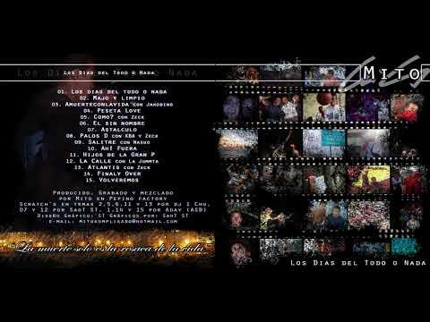 Mito feat. La Jummta – la calle 2005 (Scratchs Saot St) Los Días del Todo o Nada