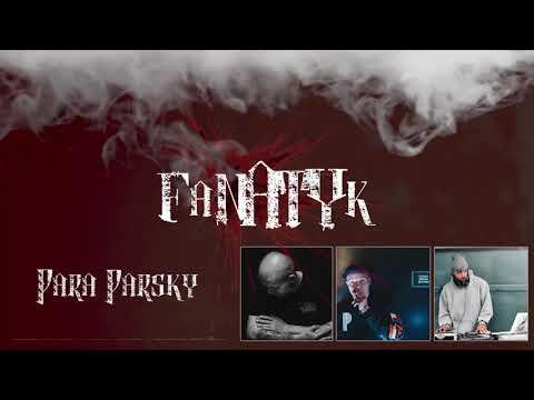 Para Parsky feat. Sensi – Fanatyk (produkcja, gramofony: Markowy) Official Video