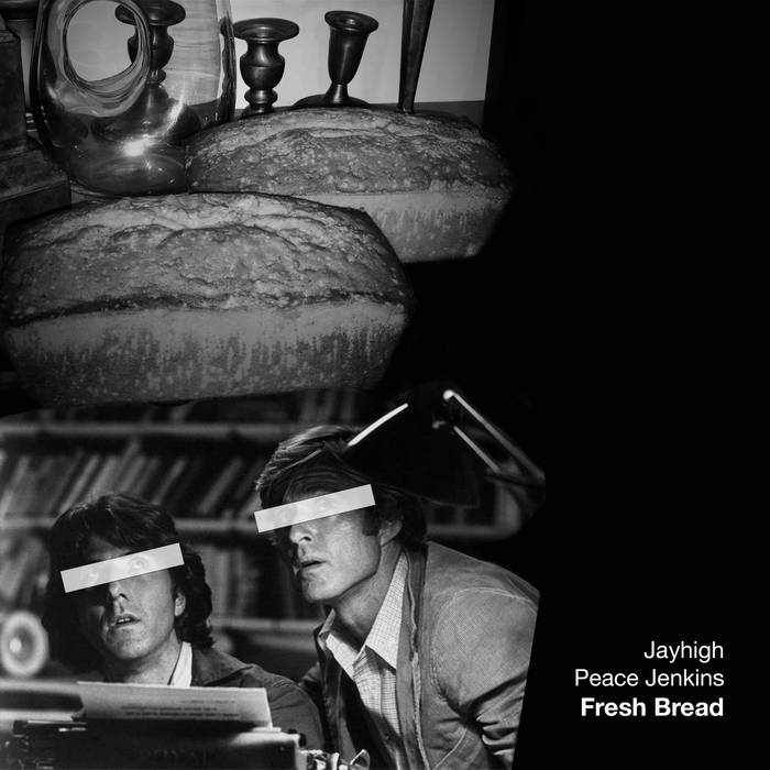 Fresh Bread EP by Jayhigh and Peace Jenkins