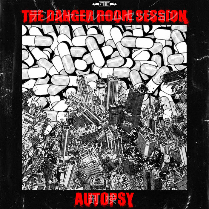 The Danger Room Session by Autopsy (Produced by SCVTTERBRVIN)