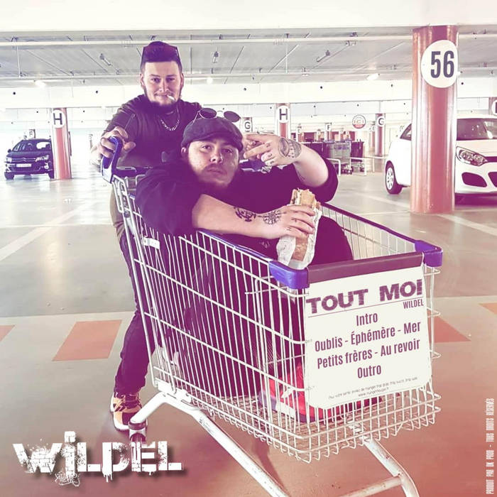 TOUT MOI by Wildel