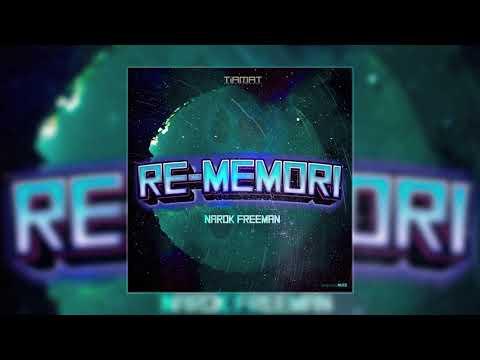 Narok Freeman – Re-memori (Prod. Rigor Mortis)