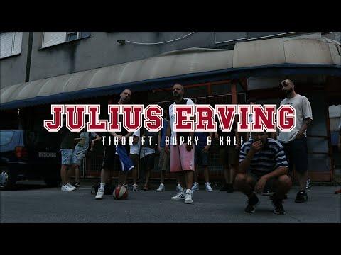 Tibor – Julius Erving (feat. Burky & Kali)