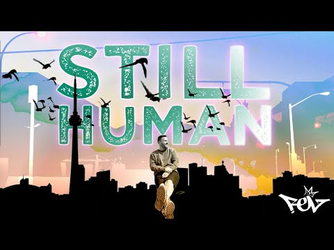 STILL HUMAN [OFFICIAL VIDEO] HipHop Lyric Video by Rel McCoy Toronto Canada.