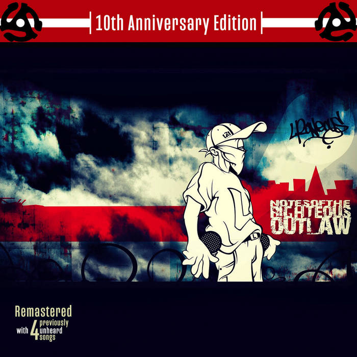 Notes Of The Righteous Outlaw 10th Anniversary Edition (Remastered) by L*Roneous