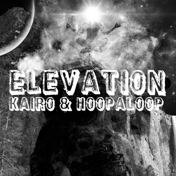 Elevation by Kairo & Hoopaloop