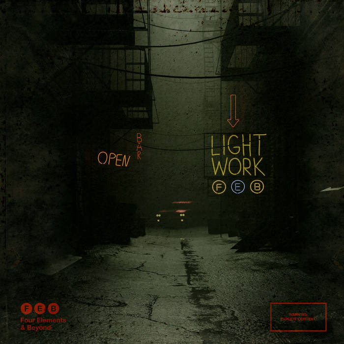 Lightwork by F.E.B. (Four Elements & Beyond)