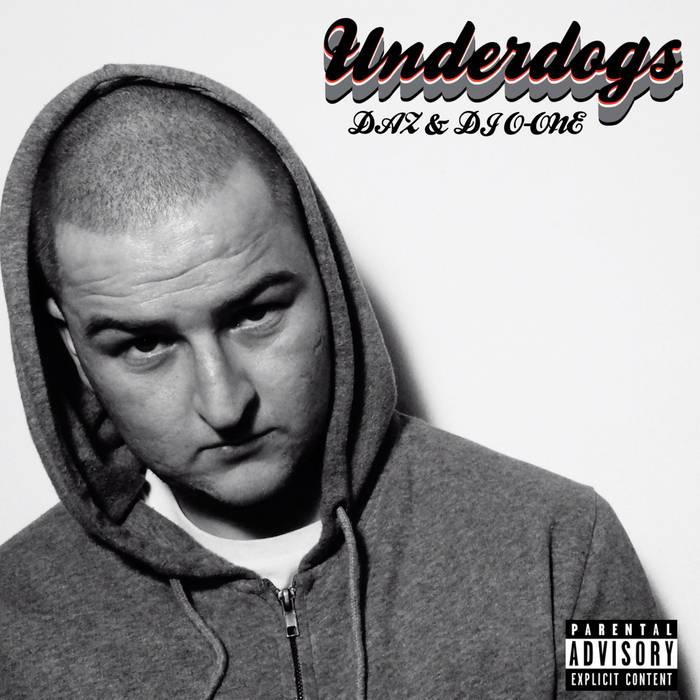 Underdogs by DAZ & O-One (2012)