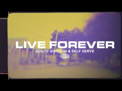 Guilty Simpson – Live Forever (Produced by Self Serve) [Official Lyric Video]