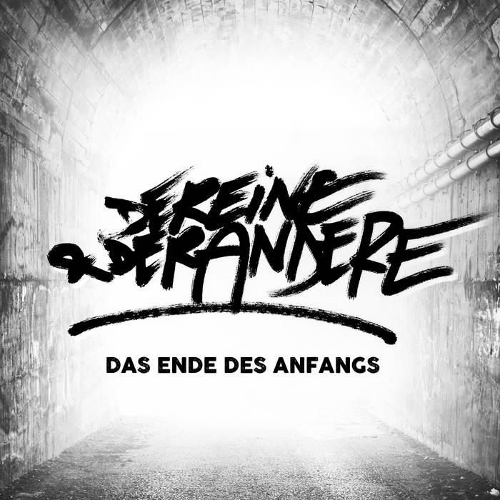 Das Ende Des Anfangs by Der Eine & Der Andere