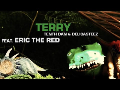 Terry (Feat. Eric the Red) – Tenth Dan & Delicasteez (OFFICIAL VIDEO)