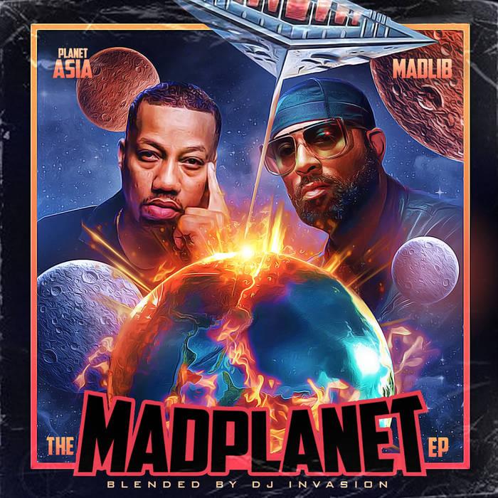 The MADPLANET EP (Planet Asia x Madlib) by DJ Invasion