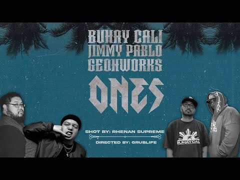 ONES – Buhay Cali x Jimmy Pablo x Ge Oh