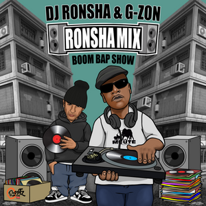 DJ RONSHA & G-ZON – Ronsha Mix #231 (New Hip-Hop Boom Bap Only)
