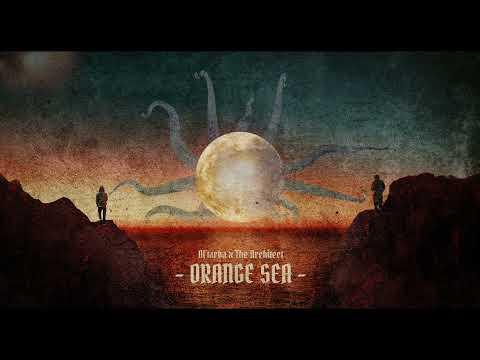 Al'Tarba x The Architect – Orange Sea (Instrumental)