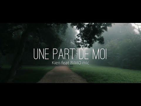 Une Part de MOi – Kien & RiMO Mic – RAP