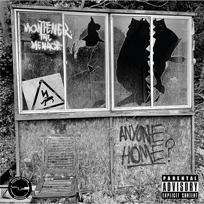 Anyone Home? by Montener The Menace ft. VA