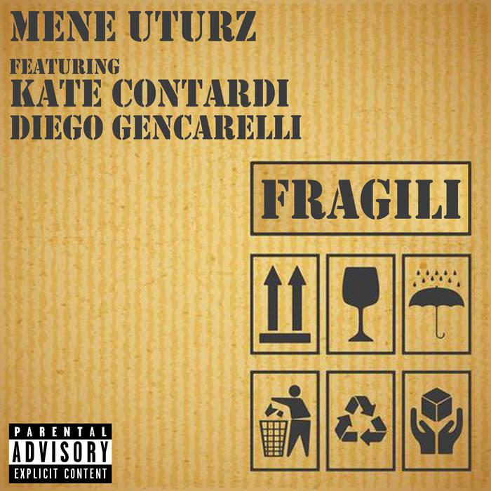 Fragili by Mene Uturz