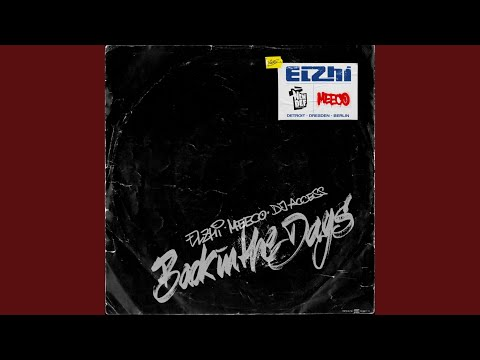 Elzhi · Meeco · DJ Access – Back In The Days